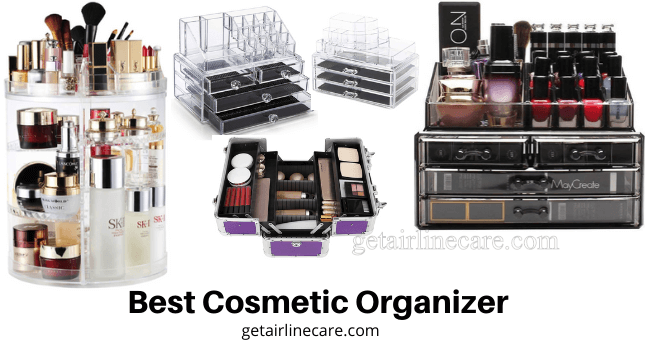 Best Cosmetic Organizer