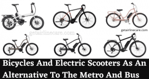 Bicycles And Electric Scooters As An Alternative To The Metro And Bus